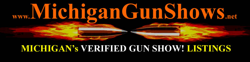 Michigan Gun Shows MI Gun Show